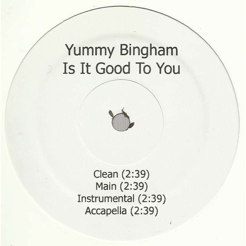 Yummy BINGHAM is it good to you - 4mix / is it good to you , remix - 4mix (feat. Fabolous & Red cafe)