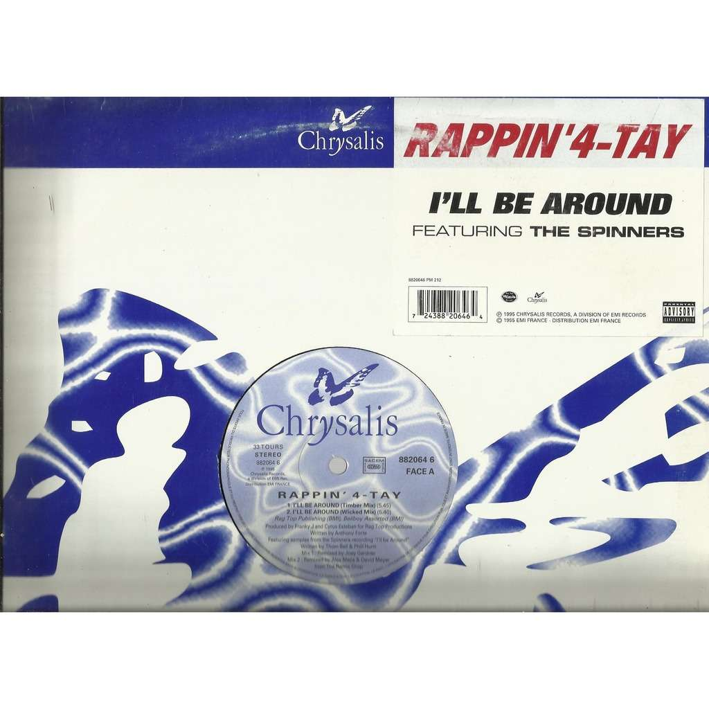 RAPPIN' 4-TAY (feat. SPINNERS) i'll be around - 4mix
