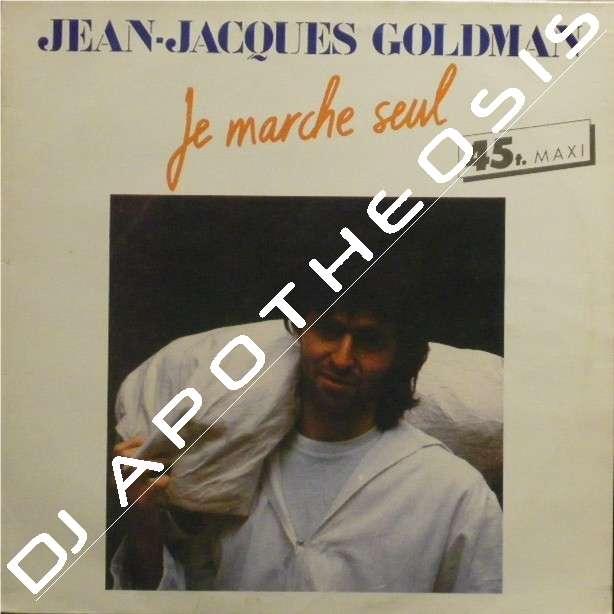 JEAN-JACQUES GOLDMAN je marche seul