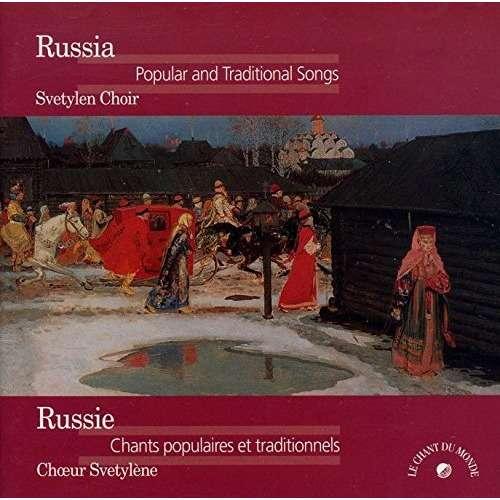 choeur svetylène / Dimitri Garvaki Russie : chants populaires et traditionnels