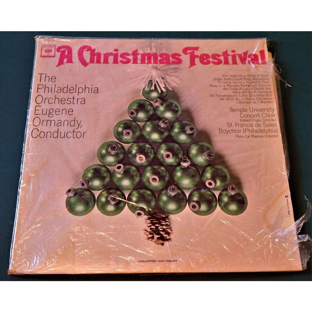 Eugene Ormandy and The Philadelphia Orchestra A CHRISTMAS FESTIVA