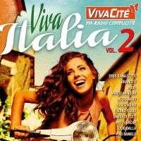 Cocciante , Baglioni , Vasco Rossi , Jimmy Fontana VIVACITÉ - Viva Italia vol. 2