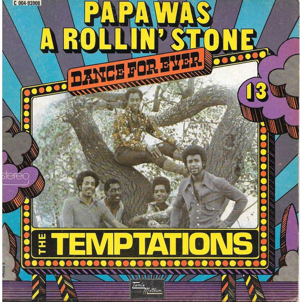 The Temptations Papa Was A Rollin' Stone (Face A & B)