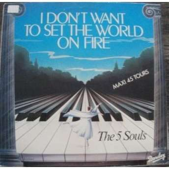5 souls i dont want to set the world on side