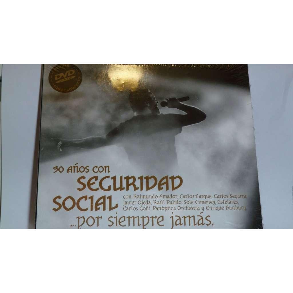 seguridad social Por Siempre Jamas 30 anos