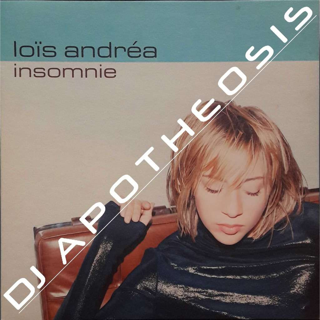 LOÏS ANDREA Insomnie