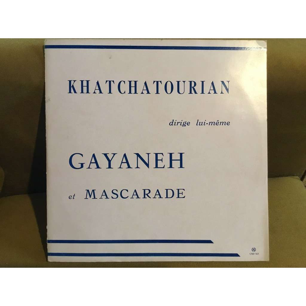ARAM KHATCHATOURIAN ( Khachaturian / Արամ Խաչատրյա Khatchatourian dirige lui-même (conducts himself) Gayaneh et Mascarade