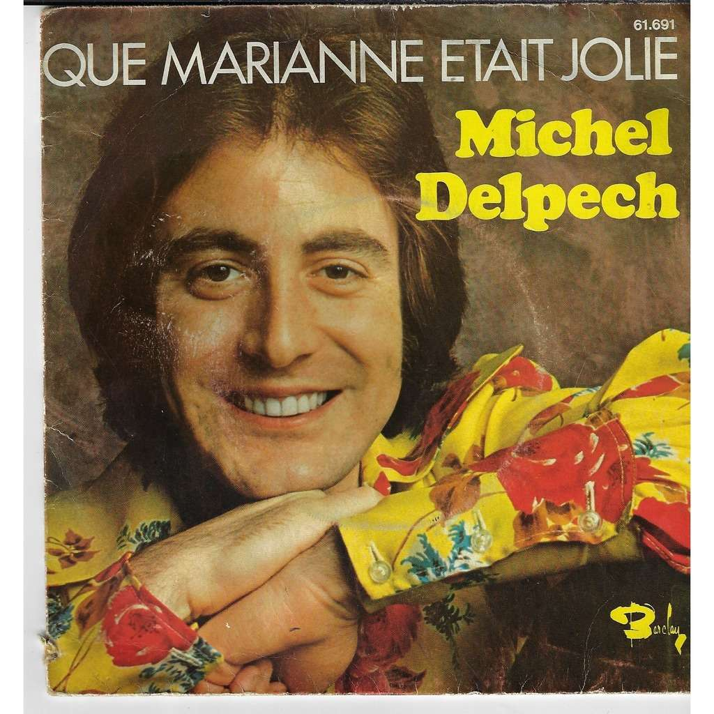 DELPECH Michel Que Marianne était jolie / le bout de la terre