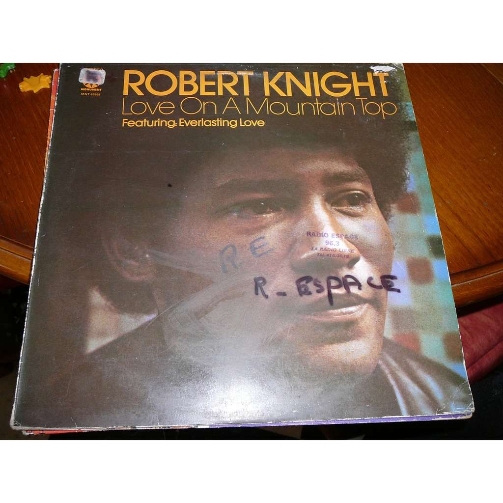 Robert Knight Love On A Mountain Top