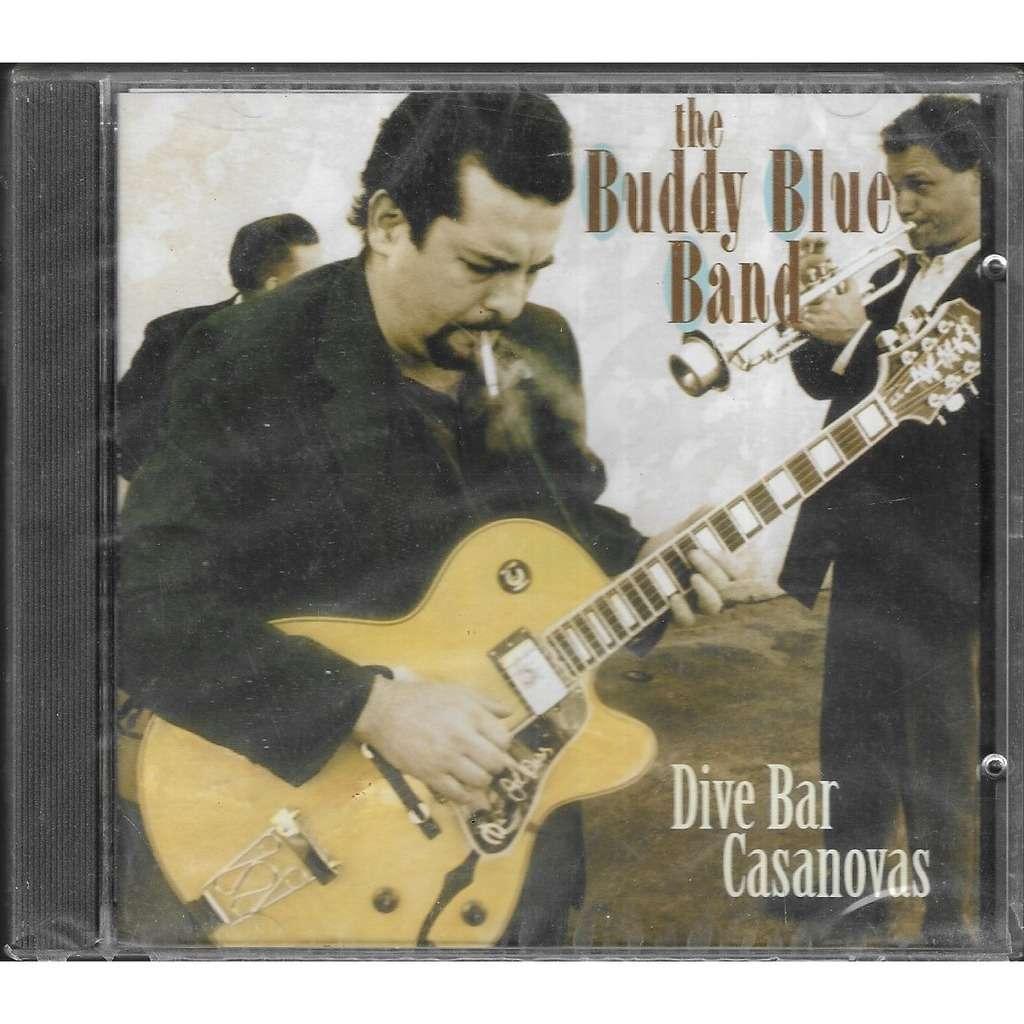The Buddy Blue Band Dive Bar Casanovas