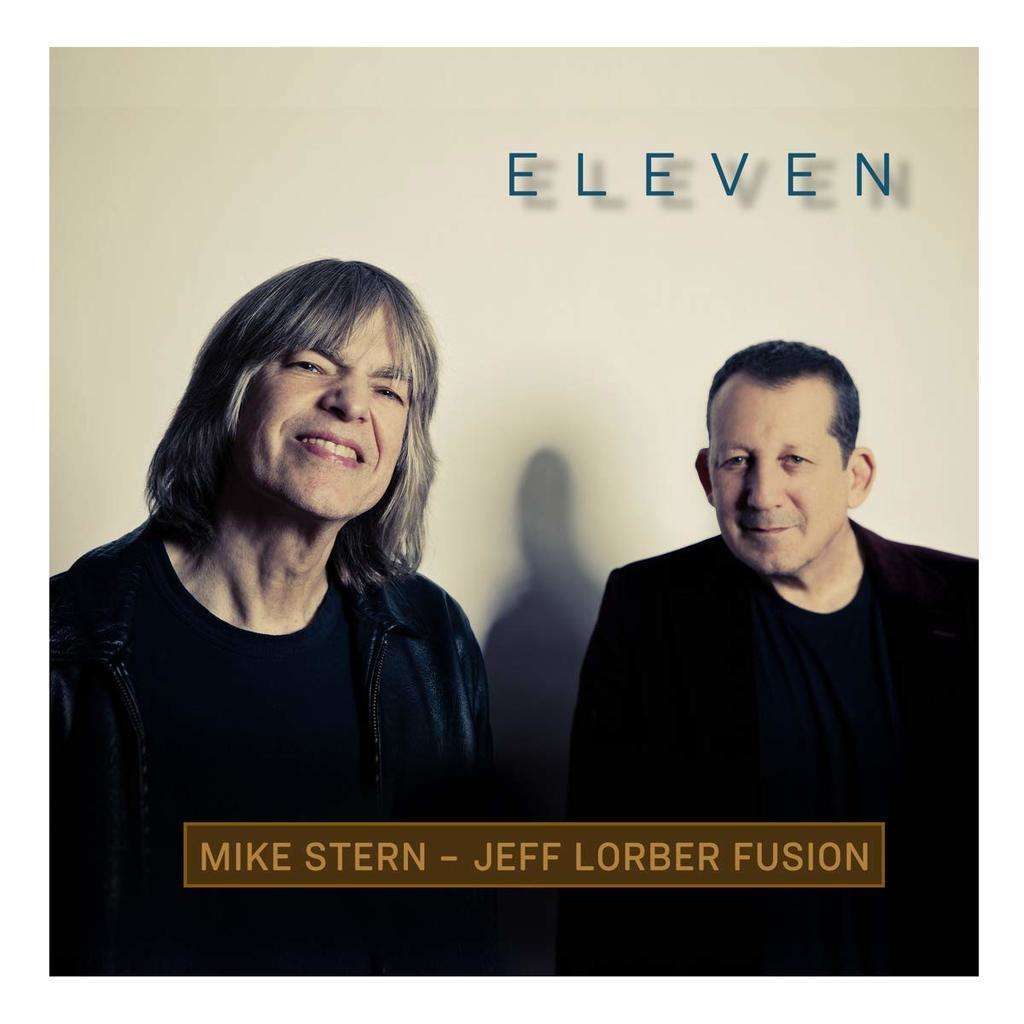 MIKE STERN - JEFF LORBER FUSION Eleven
