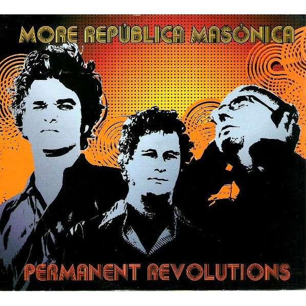 MORE REPUBLICA MASONICA Permanent Revolutions