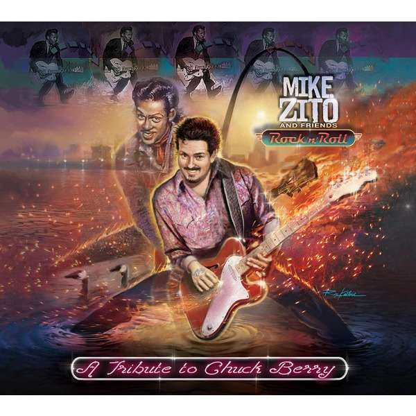 MIKE ZITO And Friends A Tribute To Chuck Berry