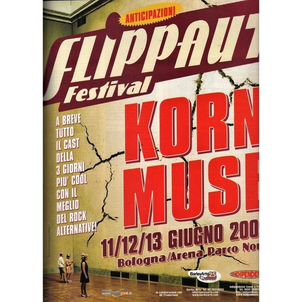 Korn / Muse Flippaut Festival Bologna IT 11/12/13.06.2004 (Italian 2004 promo type advert concert poster flyer!!
