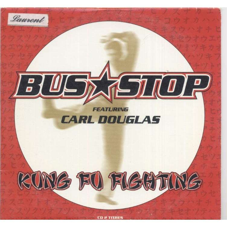 BUS STOP Feat Carl DOUGLAS Kung fu fighting / Throw Those Hands Up