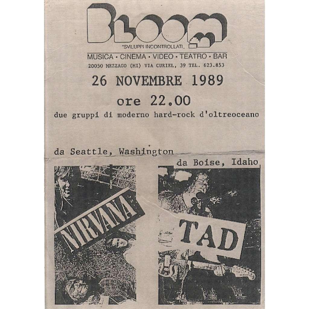 Nirvana / TAD Bloom Mezzago (Milano) 26.11.1989 (Italian 1989 original promo concert poster flyer!!)
