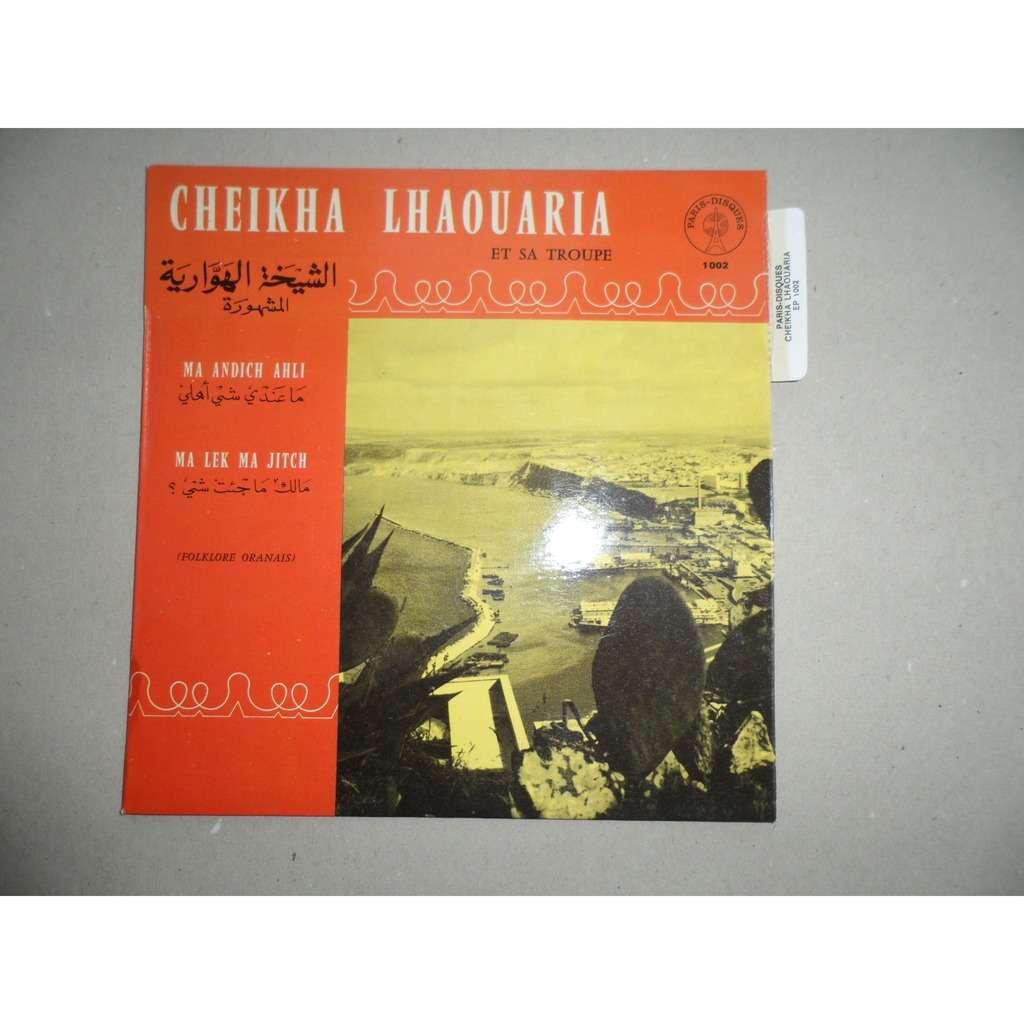 CHEIKHA LHAOUARIA MA ANDRICH AHLI + 1