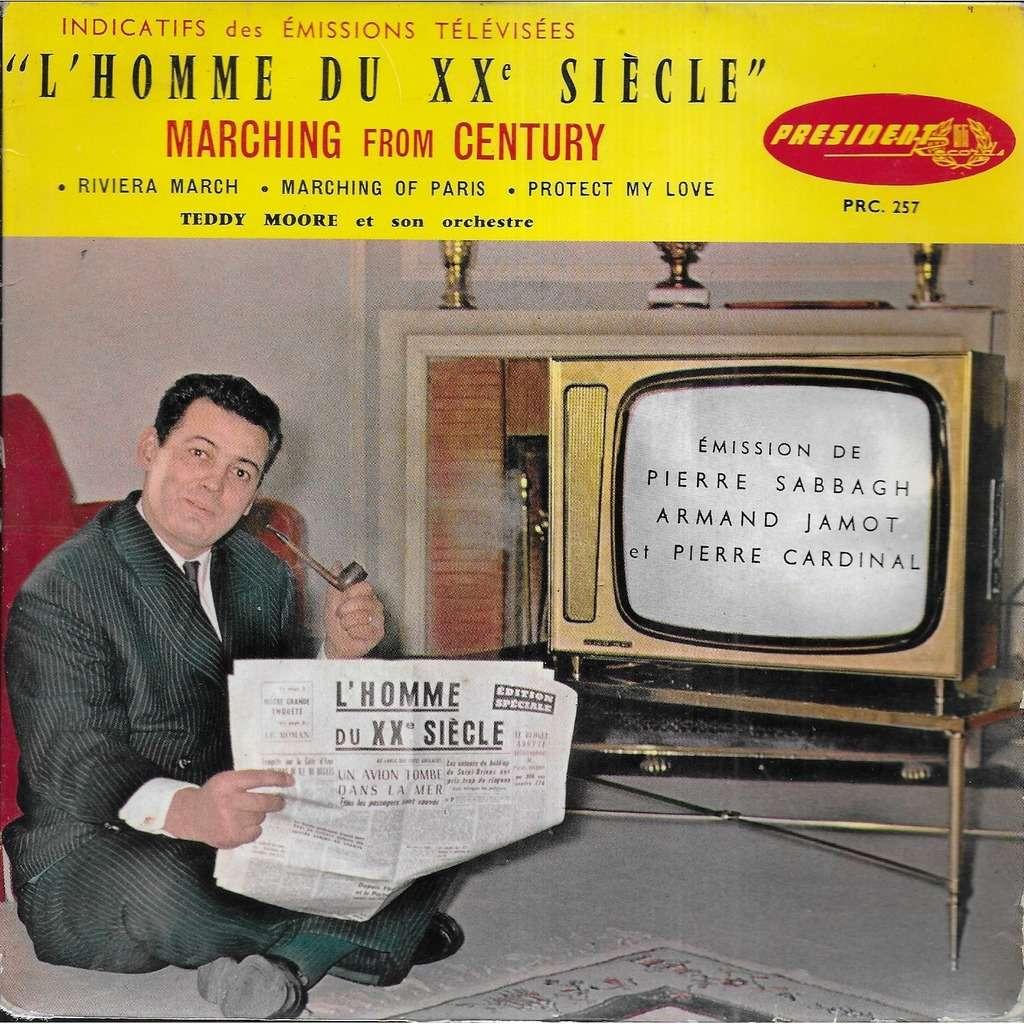 Teddy MOORE et son orchestre L'Homme du XXe Siècle (TV):