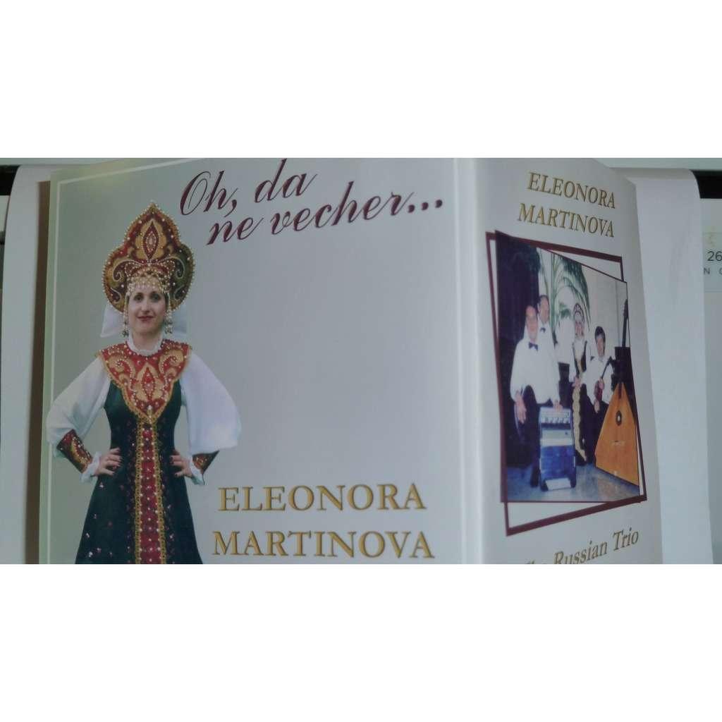 ELEONORA MARTINOVA & THE RUSSIAN TRIO OH , DA NE VECHER...