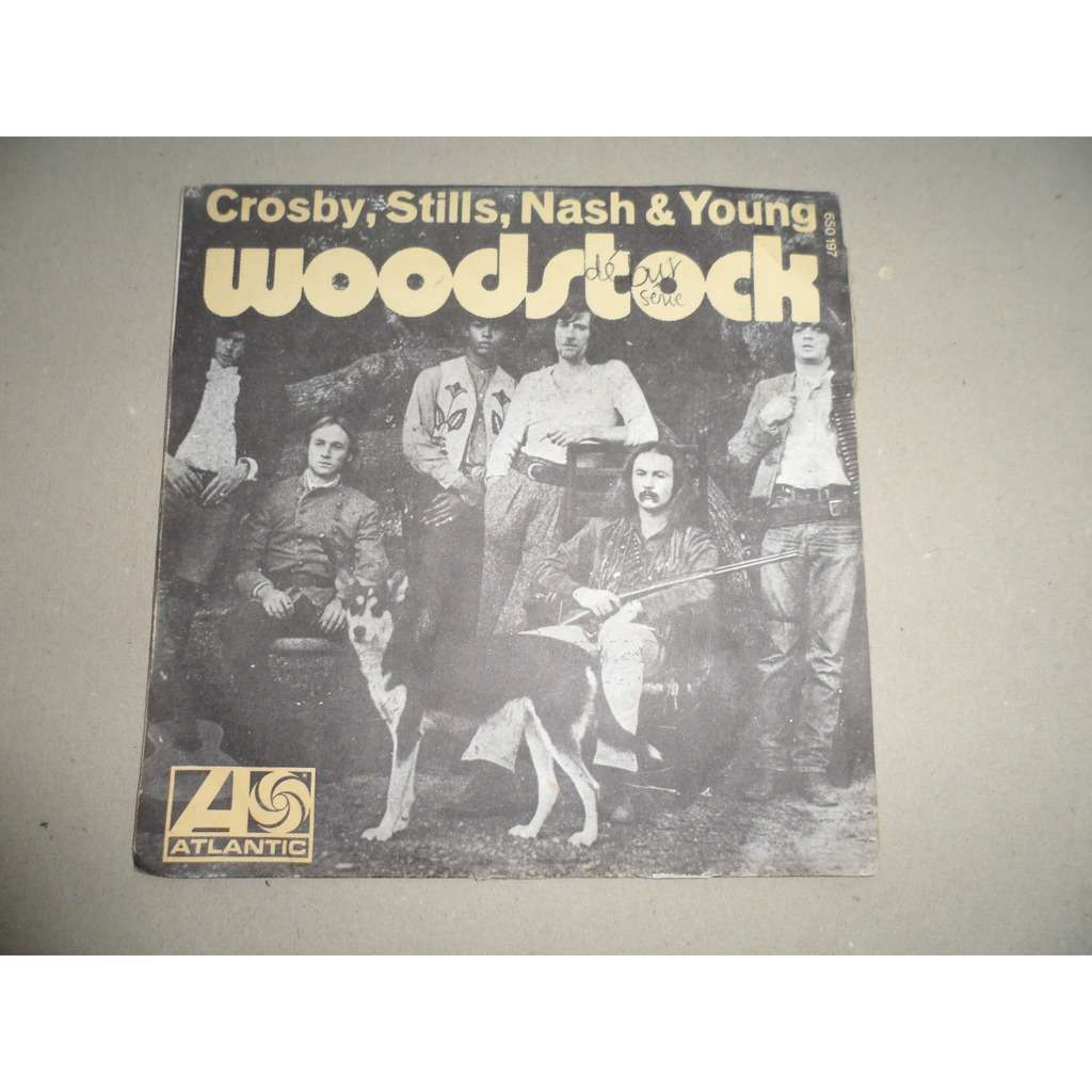 Crosby, Stills, Nash and Young Woodstock / Helpless