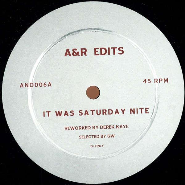 Derek Kaye It Was Saturday Nite / For The Funk Of It