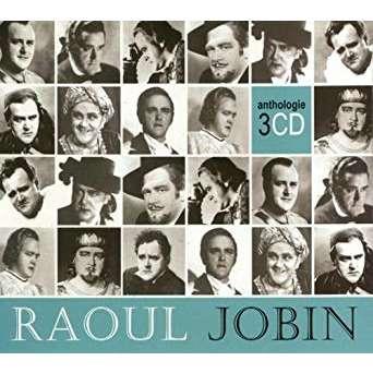 raoul jobin anthologie 3 cd