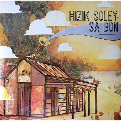Mizik Soley Sa Bon (various) Ti Celeste, Maxel's