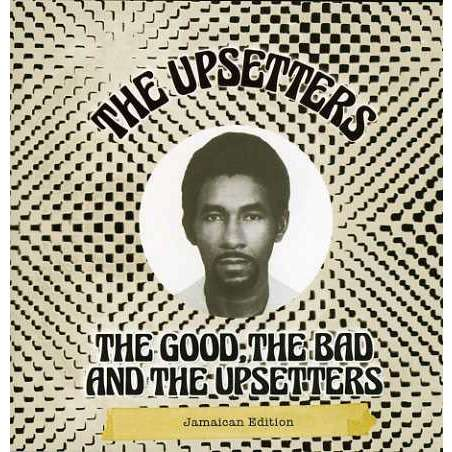 upsetters the good the bad and the upsetters (jamaican edition)