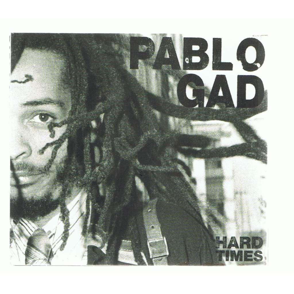 PABLO GAD HARD TIMES -digipack -