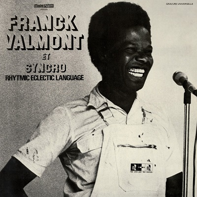Franck Valmont Et Syncro Rhytmic Eclectic Language Syncro Rhytmic Eclectic Language