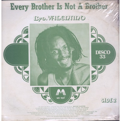 Bro Valentino Dread Music / Every Brother Is Not A Brother