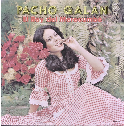 Pacho Galan El Rey Del Merecumbe