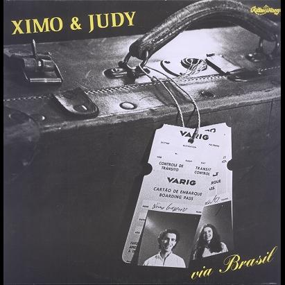 Ximo & Judy Via Brasil