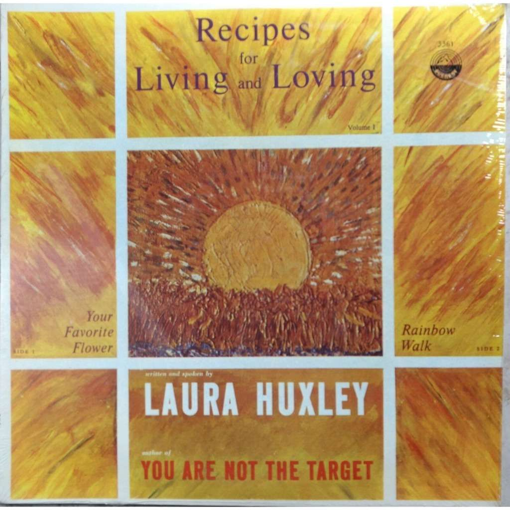 Laura Huxley Recipes For Living And Loving Volume I