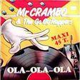 MR CRAMBO & THE GO GO RAPPERS - ola-ola-ola - 12 inch 45 rpm