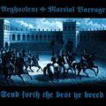 arghoslent / martial barrage send forth the best ye breed. splatter vinyl