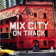 mix city on track