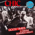 chic good times / a warm summer night