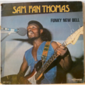 SAM FAN THOMAS - Funky New Bell - LP