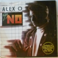 ALEX O - Say no - LP