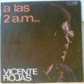 VICENTE ROJAS - A las 2 a.m. - LP