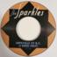 THE SPARKLES - Hipsville 29 B. C./The Hip (Garage) - 45T (SP 2 titres)