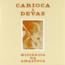 CARIOCA & DEVAS - Mistérios Da Amazônia - LP