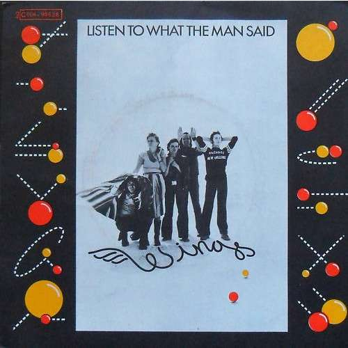 Mc CARTNEY & WINGS, Paul Listen to what the man said-Love in song