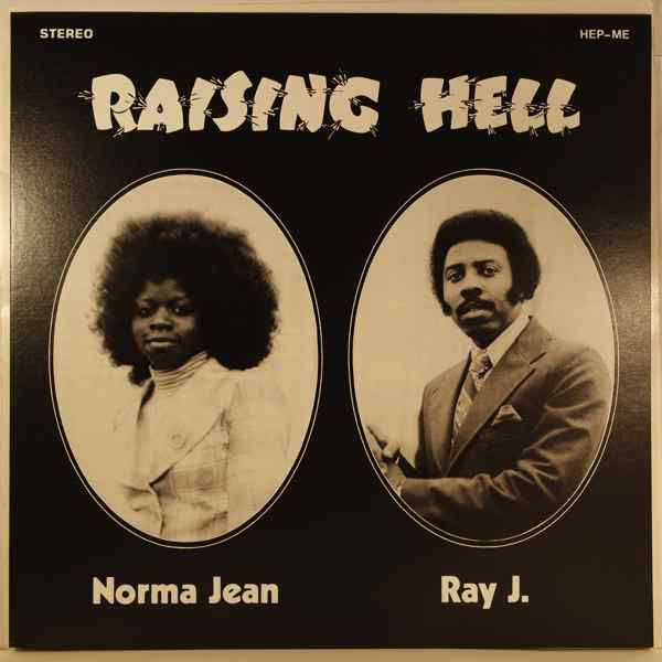NORMA JEAN AND RAY J. - Raising hell - LP