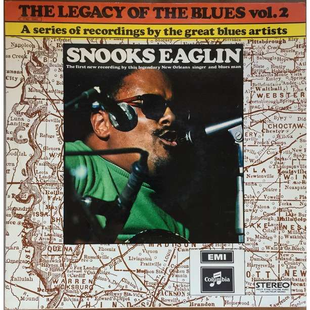 Snooks Eaglin The Legacy Of The Blues - Vol. 2