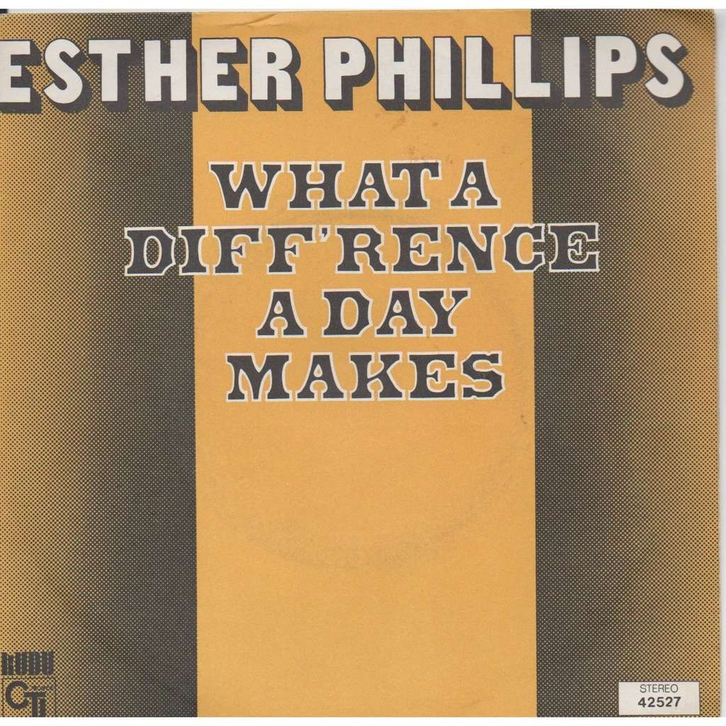 Esther Phillips - What A Diff'rence A Day Makes/turn around look at me