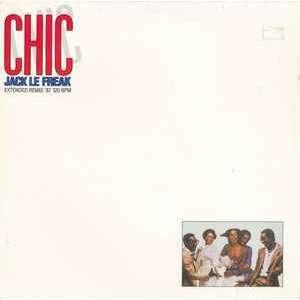 Chic Jack Le Freak (Extended Remix '87)