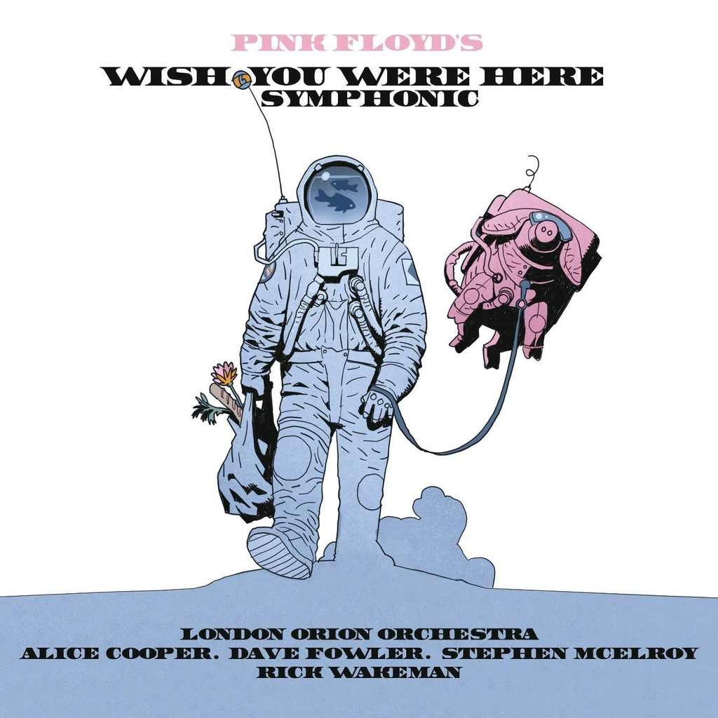 Pink Floyd / Gilmour / Waters Wish You Were Here Symphonic / Alice Cooper, Rick Wakeman, London Orion Orchestra, Peter Scholes