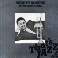shorty rogers West Coast Jazz